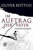 Im Auftrag der Väter (Kriminalroman mit Louise Bonì) - Oliver Bottini