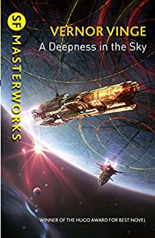 A Deepness in the Sky (S.F. MASTERWORKS) (English Edition) de [Vinge, Vernor]