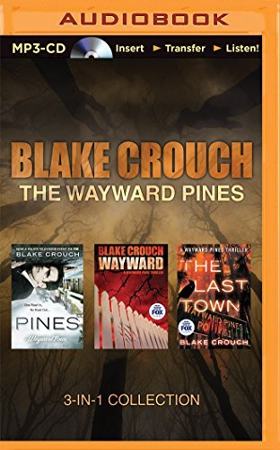 Blake Crouch ? The Wayward Pines 3-in-1 Collection: Pines, Wayward, The Last Town by Blake Crouch (May 05,2015)