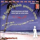 600 Englisch-Vokabeln spielerisch erlernt. Grundwortschatz 2. CD. . Mit cooler Musik von DJ Learn-a-lot. (Lernmaterialien)