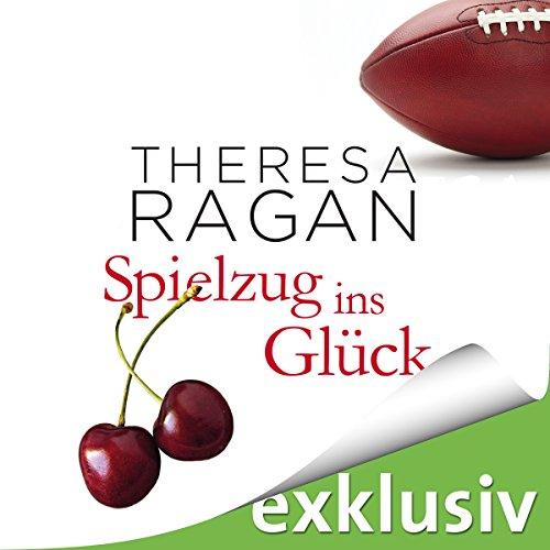 Buchseite und Rezensionen zu 'Spielzug ins Glück' von Theresa Ragan