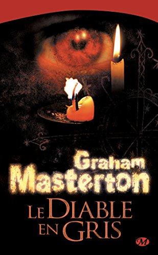 Le Diable en Gris (Terreur) par Graham Masterton
