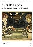 Auguste Lepère, ou le renouveau du bois gravé - Catalogue