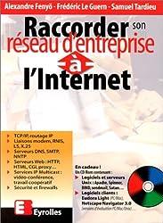 RACCORDER SON RESEAU D'ENTREPRISE A L'INTERNET