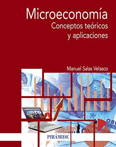 Microeconomía (Economía Y Empresa) por Manuel Salas Velasco