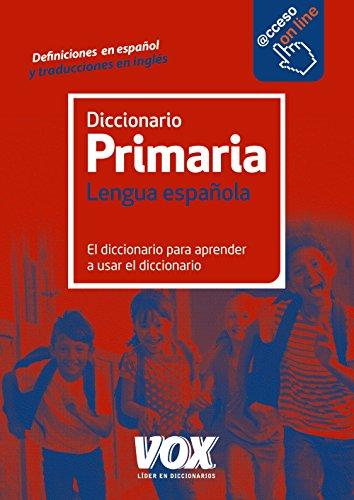 Diccionario De Primaria (Vox - Lengua Española - Diccionarios Escolares) - 9788499742106 por Larousse Editorial