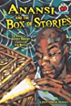 Anansi and the Box of Stories: A West...