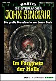 John Sinclair - Folge 1892: Im Fangnetz der Hölle