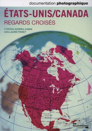tats-Unis - Canada : regards croiss  (Documentation photographique n 8092)