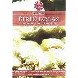 Éiriú Eolas: un sorprendente programa para controlar el estrés, sanar y rejuvenecer - set de 3 discos