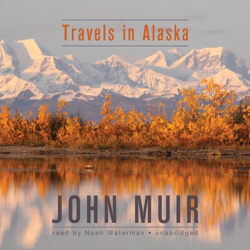 Travels in Alaska  Audiolibri