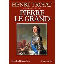 Pierre Le Grand (Grandes Biographies)