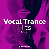 Vocal Trance Hits 2017-03 - Armada Music