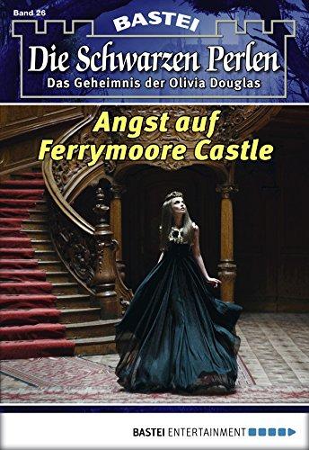 Die schwarzen Perlen - Folge 26: Angst auf Ferrymoore Castle