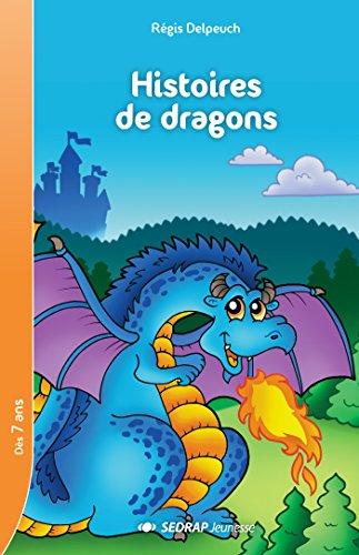 Histoires de dragons CE1/CE2 (Le roman ) par Rgis Delpeuch