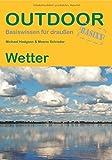 Wetter (Basiswissen für Draußen) - Michael Hudgson;Meeno Schrader