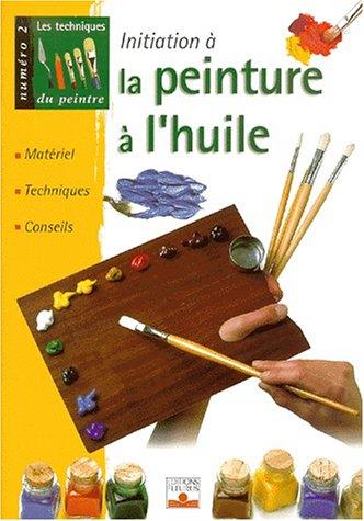 les-techniques-du-peintre-numero-2-la-peinture-a-lhuile