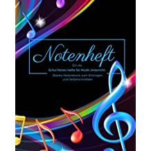 Notenheft Din A4 Schul Noten Hefte für Musik Unterricht Blanko Notenblock zum Eintragen und Selberschreiben