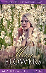 May Flowers (Twelve Months of Romance - May)