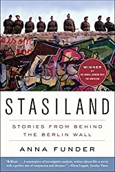 Stasiland: Stories from Behind the Berlin Wall by Anna Funder (2011-09-20)