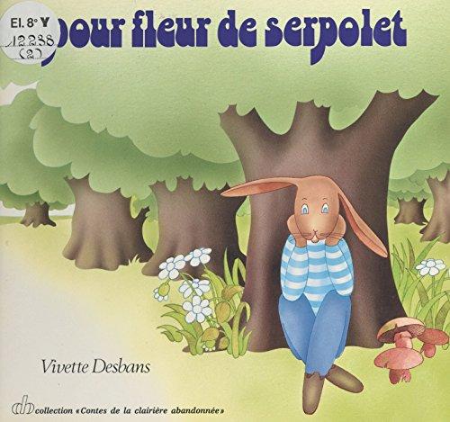 Pour Fleur-de-Serpolet par Vivette Desbans