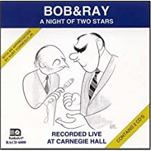 Bob & Ray: A Night Of Two Stars (Two Compact Discs--2 Hours) by Bob Elliott and Ray Goulding (1984-11-01)