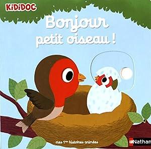 """Afficher """"Bonjour petit oiseau !"""""""