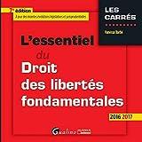 l essentiel du droit des libert?s fondamentales 2016 2017 7?me ed