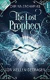 The Lost Prophecy - Von Wellen getragen (Elemente-Reihe 4)