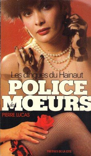 Police des mœurs - Les Dingues du Hainaut