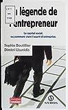 La légende de l'entrepreneur: Le capital social, comment vient  l'esprit d'entreprise (ALTERNATIVES) (French Edition)