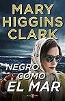 Negro como el mar par Mary Higgins Clark