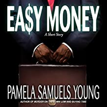 Easy Money: A Short Story