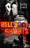 Hell's Knights - Befreiung (MC Sinners 1)