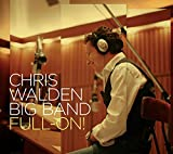 Chris Walden Big Band: Full-on (Audio CD)
