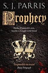 [Prophecy] (By: S. J. Parris) [published: August, 2011]