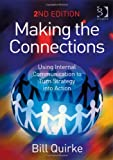 Making the Connections: Using Internal Communication to Turn Strategy into Action