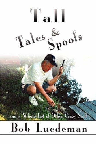 Tall Tales & Spoofs