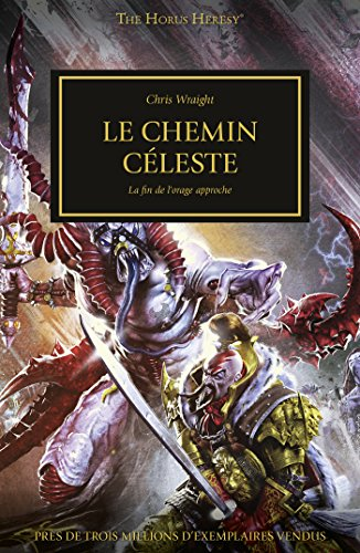 Le Chemin Celeste (The Horus Heresy t. 36) par Chris Wraight