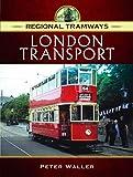Regional Tramways - London Transport