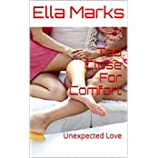 Too Close For Comfort: Unexpected Love (Motherly Discipline Series Book 3) (English Edition)