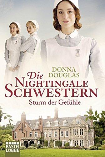 Preisvergleich Produktbild Die Nightingale-Schwestern: Sturm der Gefühle (Nightingales-Reihe)