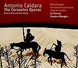 Caldara / the Cervantes Operas