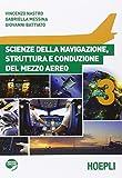 Scienze della navigazione, struttura e conduzione del mezzo aereo. Per gli Ist. tecnici aeronautici. Con espansione online: 3