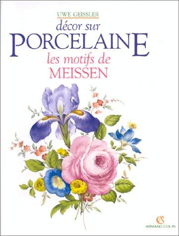 Décor sur porcelaine : les motifs de Meissen