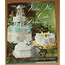 Wilton Way of Cake Decorating