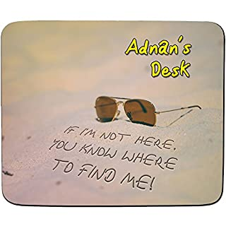 Adnan's Desk - If I'm Not Here, You Know Where to Find Me - Beach Design - Personalised Name Mouse Mat - Premium (5mm Thick)