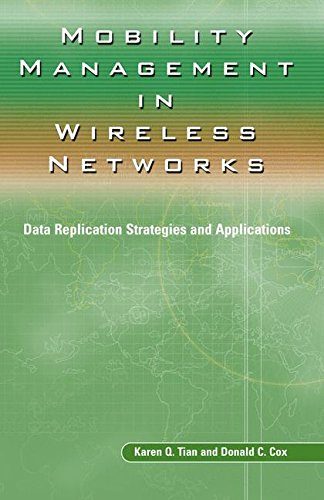 Mobility Management in Wireless Networks: Data Replication Strategies and Applications (Ercoftac S)