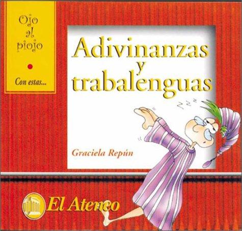Adivinanzas y Trabalenguas por Graciela Repun