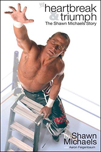 Heartbreak & Triumph: The Shawn Michaels Story por Shawn Michaels
